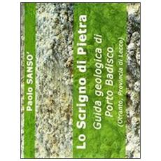 Lo scrigno di pietra. Guida geologica di porto Badisco (Otranto, Provincia di Lecce)