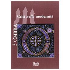Crisi nella modernit�