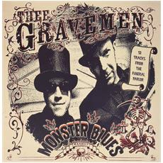 Thee Gravemen - Monster Blues