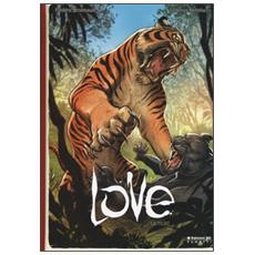 La tigre. Love. Vol. 1