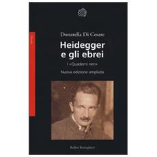 Heidegger e gli ebrei. I «Quaderni neri»
