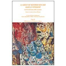 �La gr�ce de montrer son �me dans le v�tment�. Scrivere di tessuti, abiti, accessori. Studi in onore di Liana Nissim. Vol. 2: L'Ottocento e il tournant du si�cle.