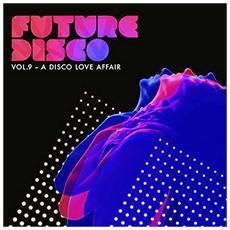 Future Disco Vol. 9 (2 Cd)