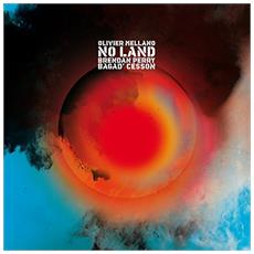 Mellano, Olivier And Perry, Bren - No Land