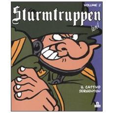 Sturmtruppen. Vol. 2: Cattivo sergenten.