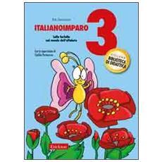 ItalianoImparo. Vol. 3: Lalla Farfalla nel mondo dell'alfabeto.