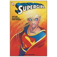 La ragazza ha il potere. Supergirl