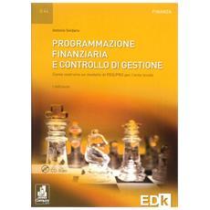 Programmazione finanziaria e controllo di gestione. COme costruire un modello di PEG-PRO per l'ente locale. Con CD-ROM