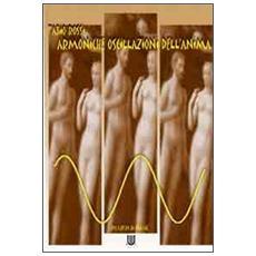 Armoniche oscillazioni dell'anima