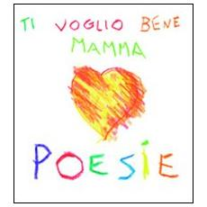 Ti voglio bene mamma. Audiolibro. CD Audio