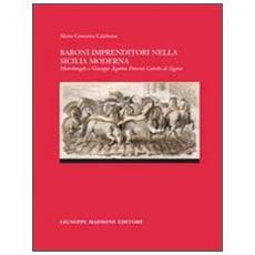 Baroni imprenditori nella Siclia moderna. Michelangelo e Giuseppe Agatino Paternò castello di Sigona