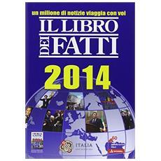 Il libro dei fatti 2014