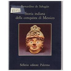 Storia indiana della conquista di Messico