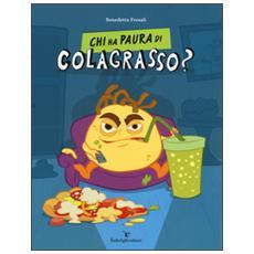 Chi ha paura di Colagrasso?