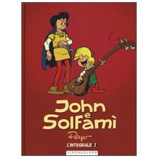 John e Solfamì. Ediz. integrale. Vol. 2