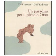 Paradiso per il piccolo orso (Un)