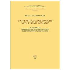 Università napoleoniche negli «Stati romani». Il «Rapport» di Giovanni Ferri de Saint-Costant sull'istruzione pubblica
