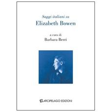 Saggi italiani su Elizabeth Bowen