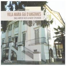 Villa Maria già D'Angennes. Dagli antichi fasti ai nuovi splendori