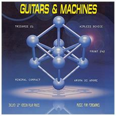 Guitars & Machines Vol. 1 (2 Lp)