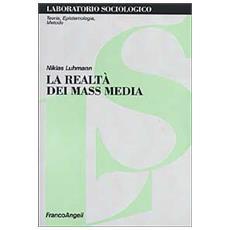 La realtà dei mass media