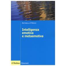L'intelligenza emotiva e metaemotiva