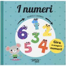 I Numeri. Ruota E Impara. Ediz. A Colori