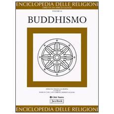 Enciclopedia delle religioni. 10. Buddhismo