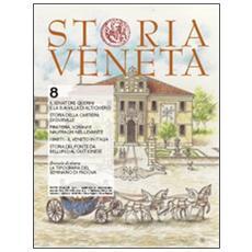 Storia veneta (2010) . Vol. 8