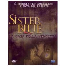Dvd Sister Blue - La Casa Della Vendetta