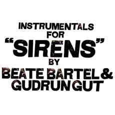 Beate Bartel & Gudrun Gut - Instrumentals For Sirens