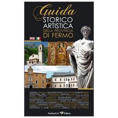 Guida storica artistica della provincia di Fermo. Ediz. italiana e inglese