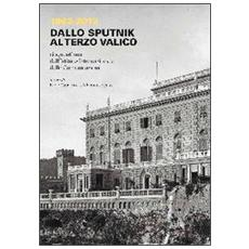 1962-2012. Dallo Sputnik al Terzo Valico. Cinquant'anni dell'Istituto internazionale delle comunicazioni