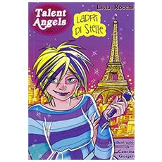 Ladri di stelle. Talent angels