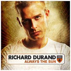 Richard Durand - Always The Sun