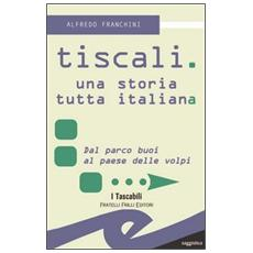 Tiscali. Una storia tutta italiana