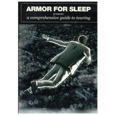 Armor For Sleep - A Comprehensive Guide To Touri