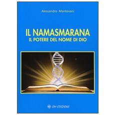 Namasmarana. Il potere del nome di Dio (Il)