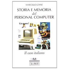 Storia e memoria del personal computer. Il caso italiano