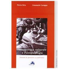 Antropologia culturale e psicopatologia. Sistemi di pensiero a confronto