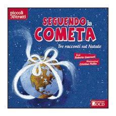 Seguendo la cometa. Tre racconti sul Natale