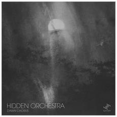 Hidden Orchestra - Dawn Chorus