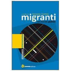 Migranti nel mondo globale