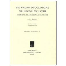Nicandro di Colofone nei secoli XVI-XVIII. Edizioni, traduzioni e commenti