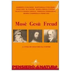 Mosè Gesù Freud