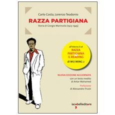 Razza partigiana. Storia di Giorgio Marincola (1923-1945) . Con CD Audio