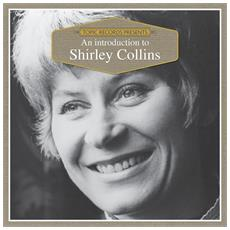 Collins, Shirley - Introduction