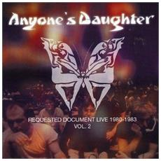 Anyone's Daughter - Requested Document Live 1980-81 (Cd+Dvd)