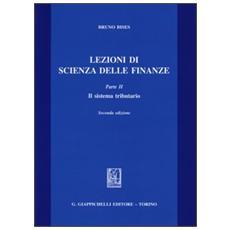 Lezioni di scienza delle finanze. Vol. 2: Il sistema tributario.