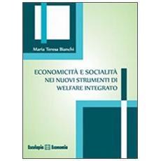 Economicità e socialità nei nuovi strumenti di welfare integrato